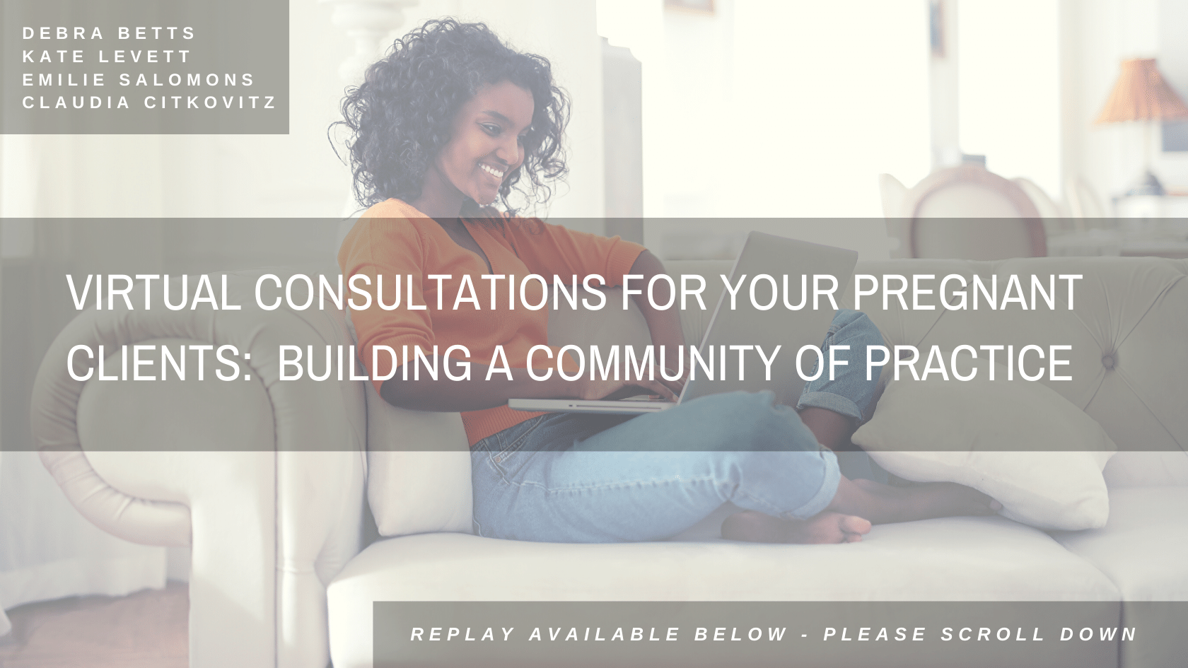 Virtual consultations for your pregnant clients: Building a community of practice